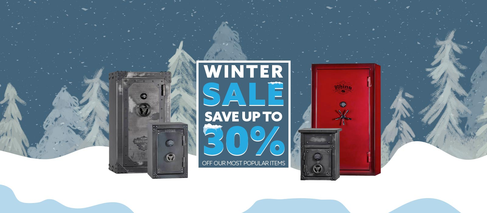 Winter Sale! - Up to 30% off Our Most Popular Items!